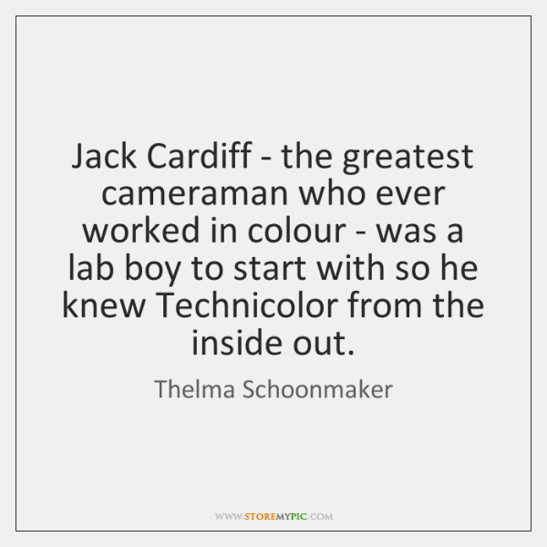 Jack Cardiff - the greatest cameraman who ever worked in colour - ...