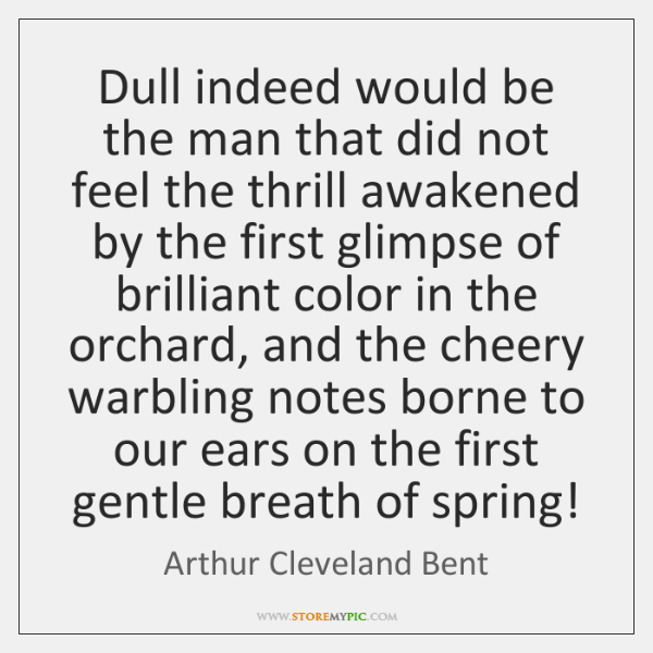 Dull indeed would be the man that did not feel the thrill ...
