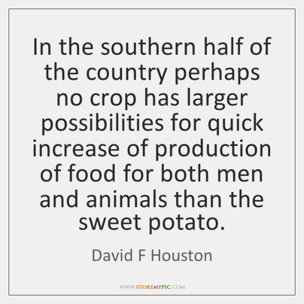 In the southern half of the country perhaps no crop has larger ...