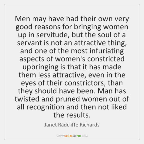 Men may have had their own very good reasons for bringing women ...