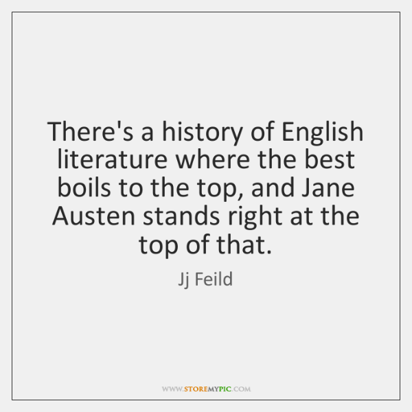 There's a history of English literature where the best boils to the ...