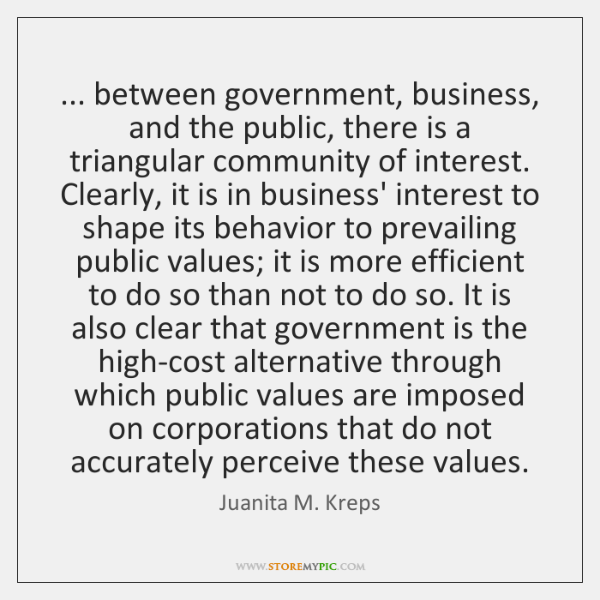 ... between government, business, and the public, there is a triangular community of ...