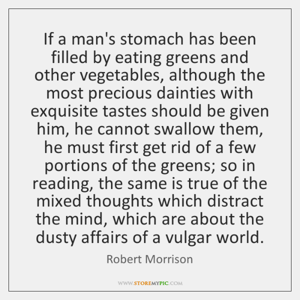 If a man's stomach has been filled by eating greens and other ...