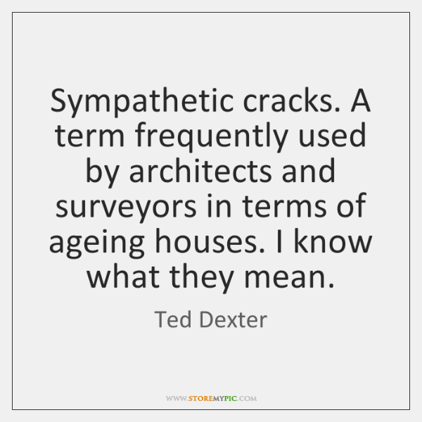 Sympathetic cracks. A term frequently used by architects and surveyors in terms ...