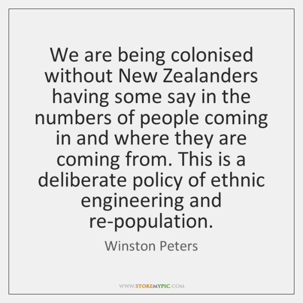 We are being colonised without New Zealanders having some say in the ...