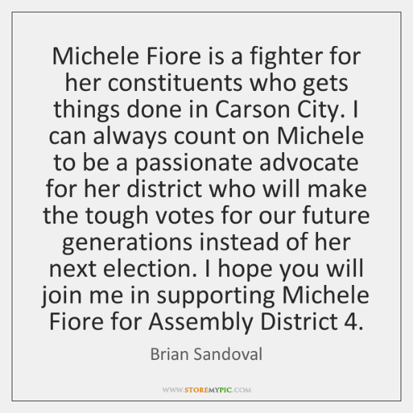 Michele Fiore is a fighter for her constituents who gets things done ...
