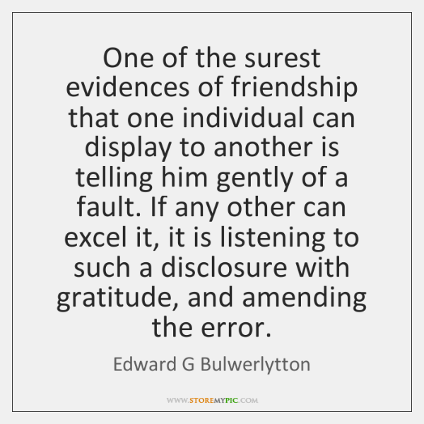 Edward G Bulwerlytton Quotes StoreMyPic Stunning Quotes On Amending Friendship