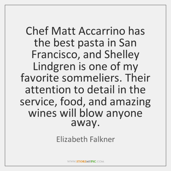 Chef Matt Accarrino has the best pasta in San Francisco, and Shelley ...