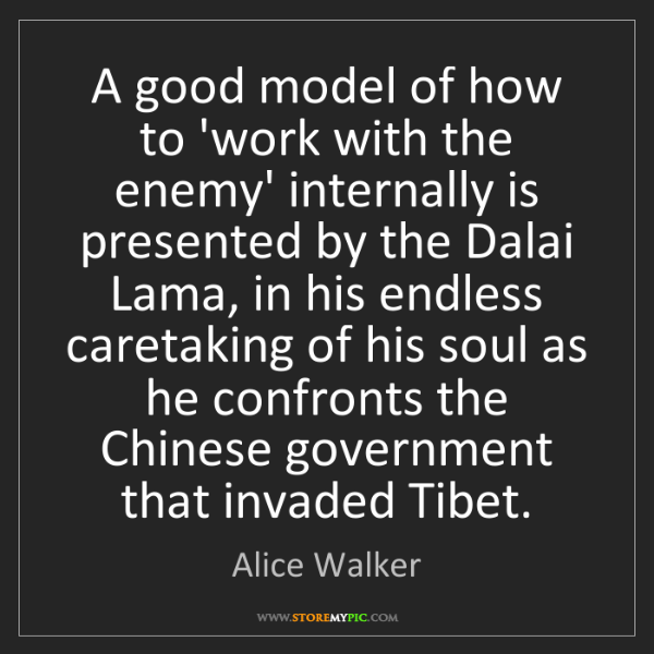 Alice Walker: A good model of how to 'work with the enemy' internally...