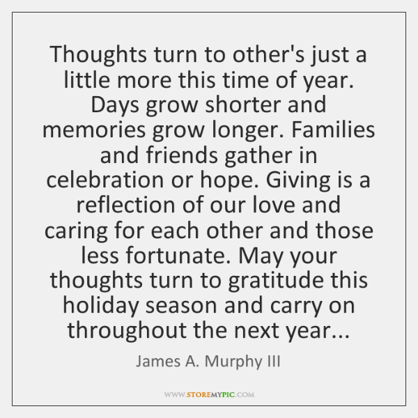Thoughts turn to other's just a little more this time of year. ...