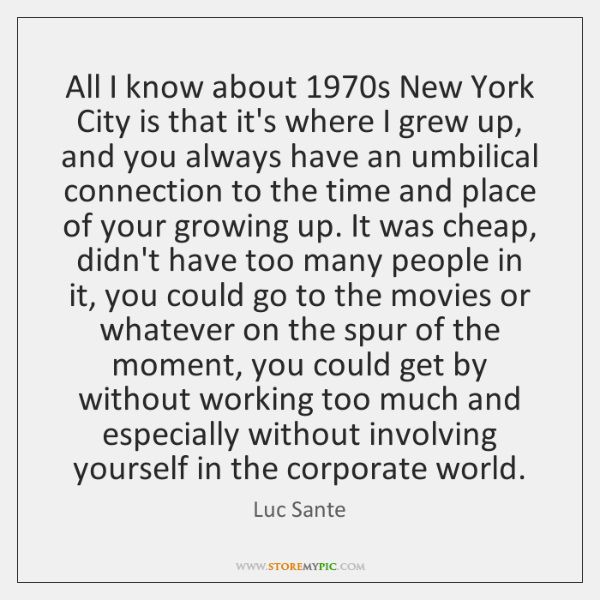 All I know about 1970s New York City is that it's where ...