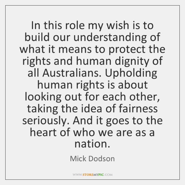 In this role my wish is to build our understanding of what ...