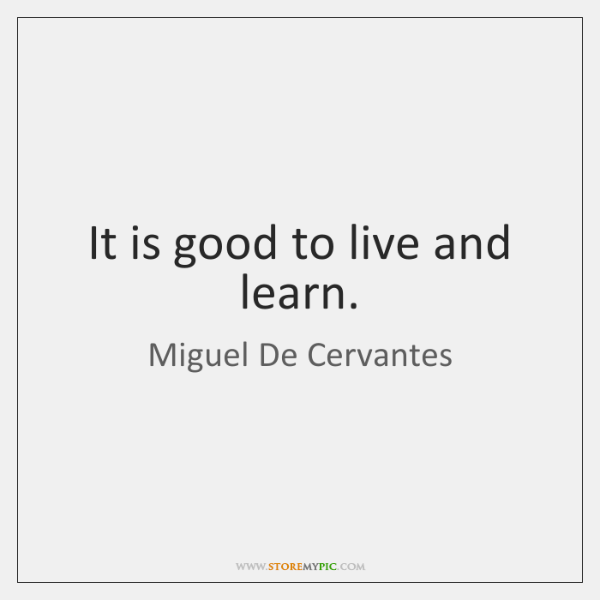 live to learn and learn to live