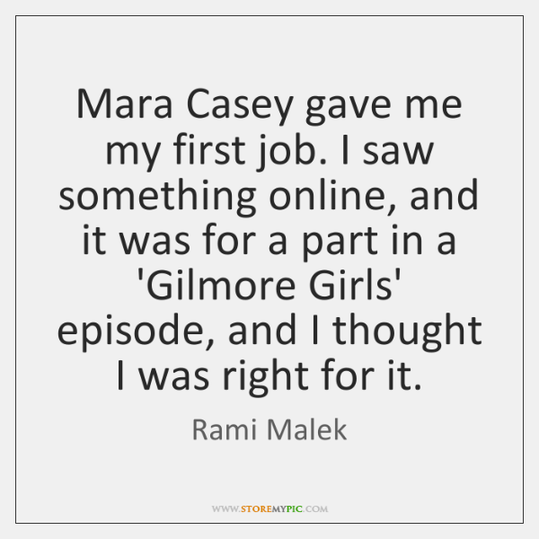 Mara Casey gave me my first job. I saw something online, and ...