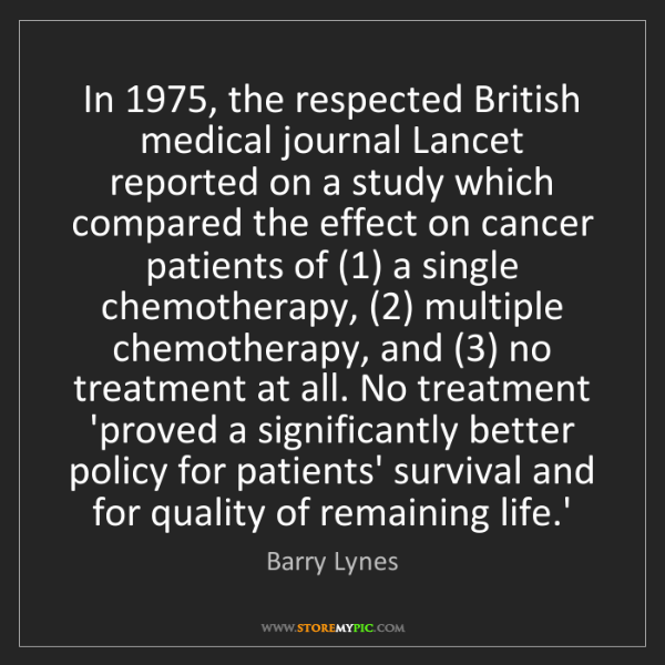Barry Lynes: In 1975, the respected British medical journal Lancet...