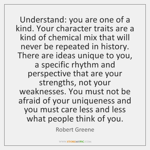 Understand You Are One Of A Kind Your Character Traits Are A
