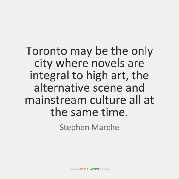 Toronto may be the only city where novels are integral to high ...