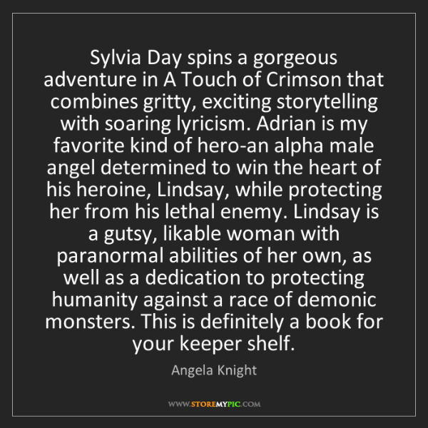 Angela Knight: Sylvia Day spins a gorgeous adventure in A Touch of Crimson...