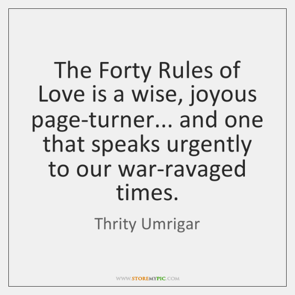 The Forty Rules of Love is a wise, joyous page-turner... and one ...