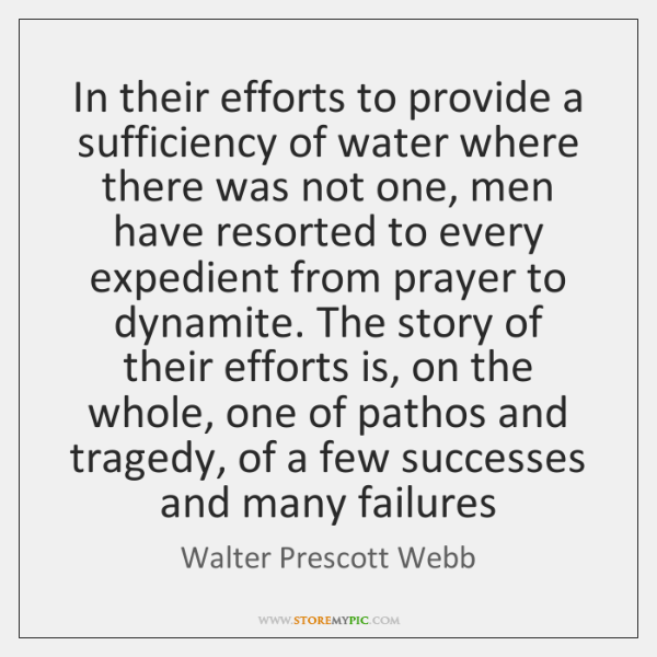 In their efforts to provide a sufficiency of water where there was ...