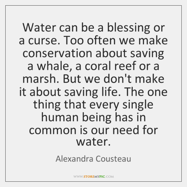 Water can be a blessing or a curse. Too often we make ...