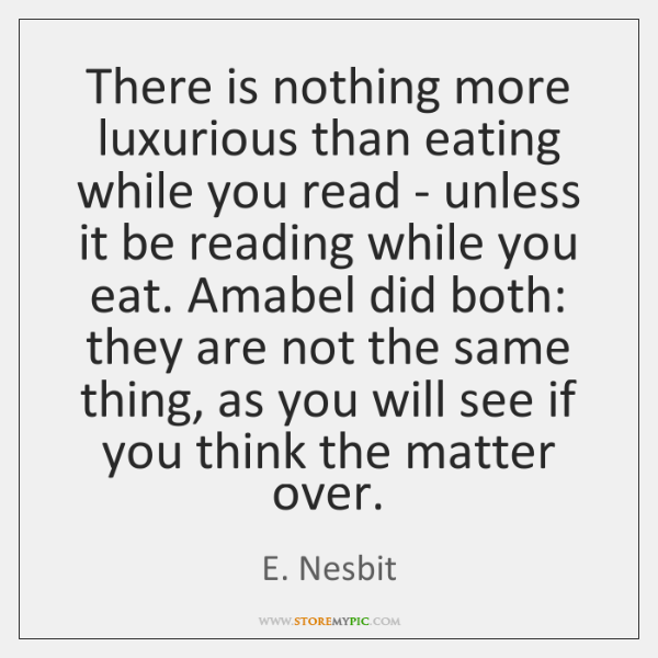 There is nothing more luxurious than eating while you read - unless ...