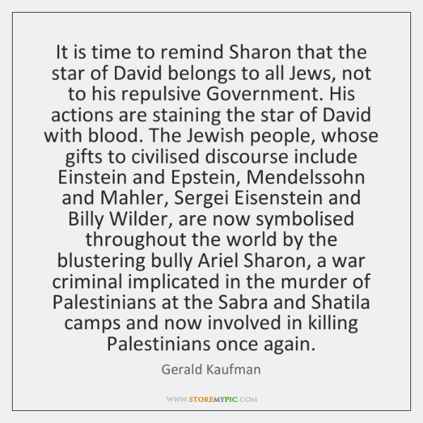 It is time to remind Sharon that the star of David belongs ...