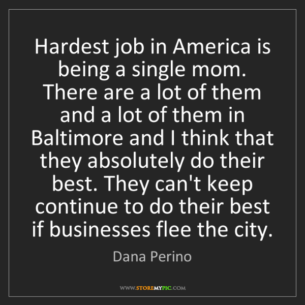 Dana Perino: Hardest job in America is being a single mom. There are...