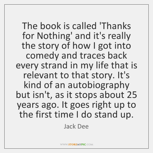 The Book Is Called Thanks For Nothing And Its Really The Story