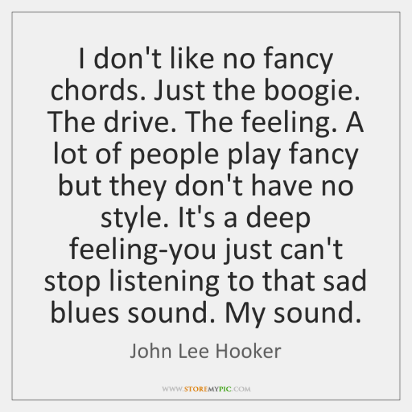 John Lee Hooker Quotes Storemypic