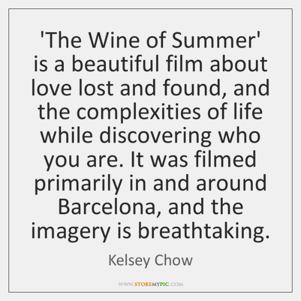 'The Wine of Summer' is a beautiful film about love lost and ...