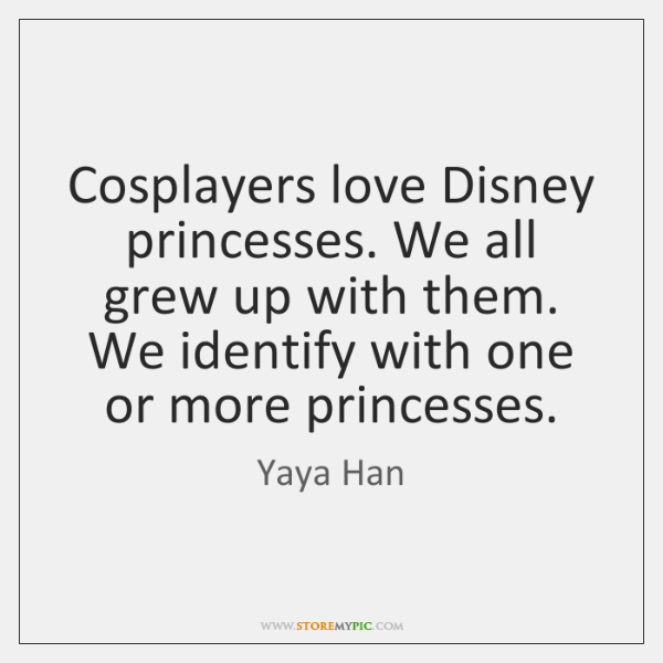 Cosplayers love Disney princesses. We all grew up with them. We identify ...