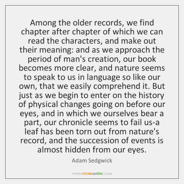 Among the older records, we find chapter after chapter of which we ...