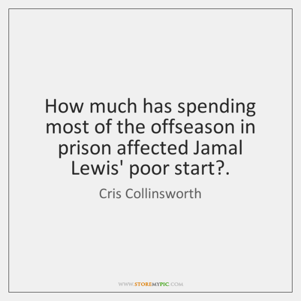 How much has spending most of the offseason in prison affected Jamal ...