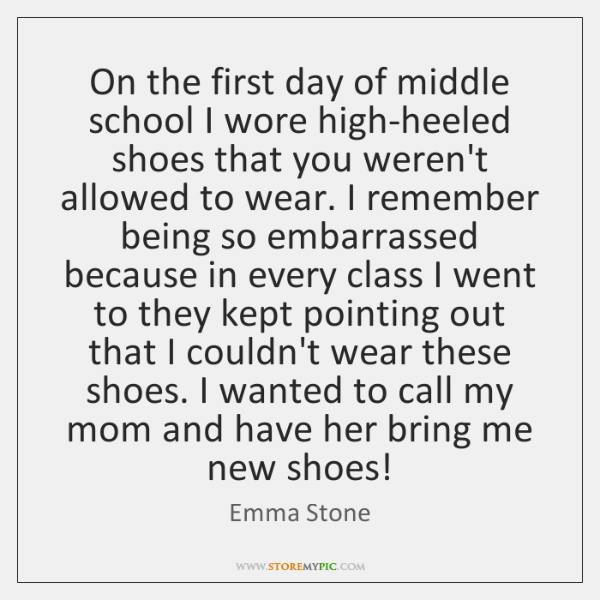 On The First Day Of Middle School I Wore High Heeled Shoes That