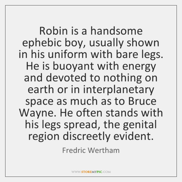 Robin is a handsome ephebic boy, usually shown in his uniform with ...