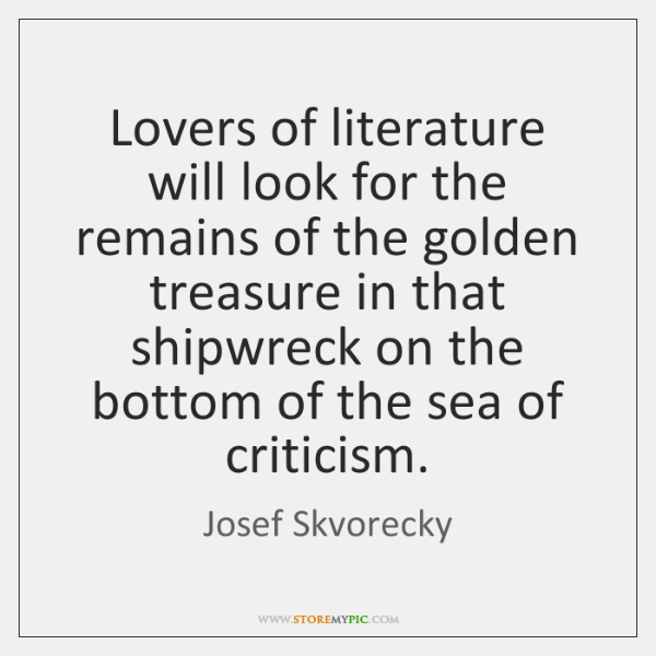 Lovers of literature will look for the remains of the golden treasure ...