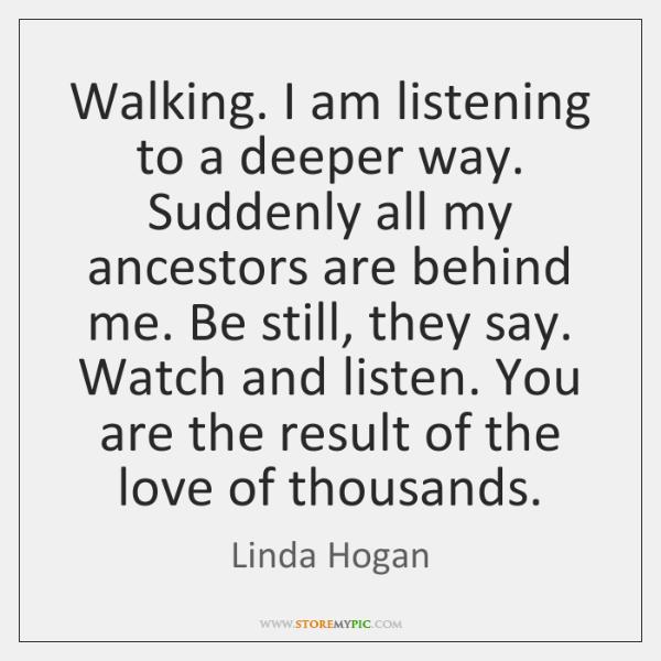 lenkkarit valtuutettu sivusto hyvin tiedossa Walking. I am listening to a deeper way. Suddenly all my ...