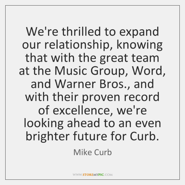 We're thrilled to expand our relationship, knowing that with the great team ...