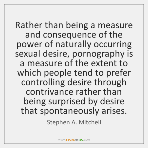 Rather than being a measure and consequence of the power of naturally ...