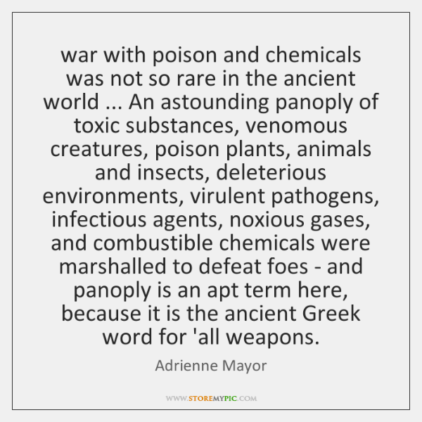 war with poison and chemicals was not so rare in the ancient ...