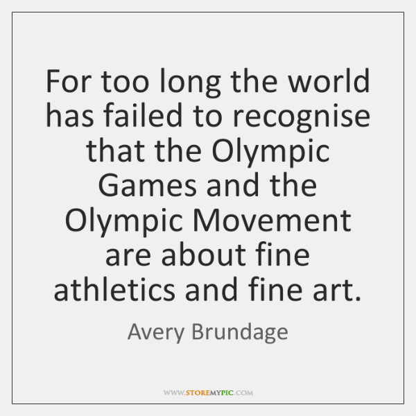 For too long the world has failed to recognise that the Olympic ...