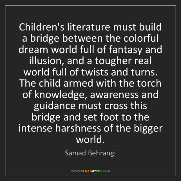 Samad Behrangi: Children's literature must build a bridge between the...