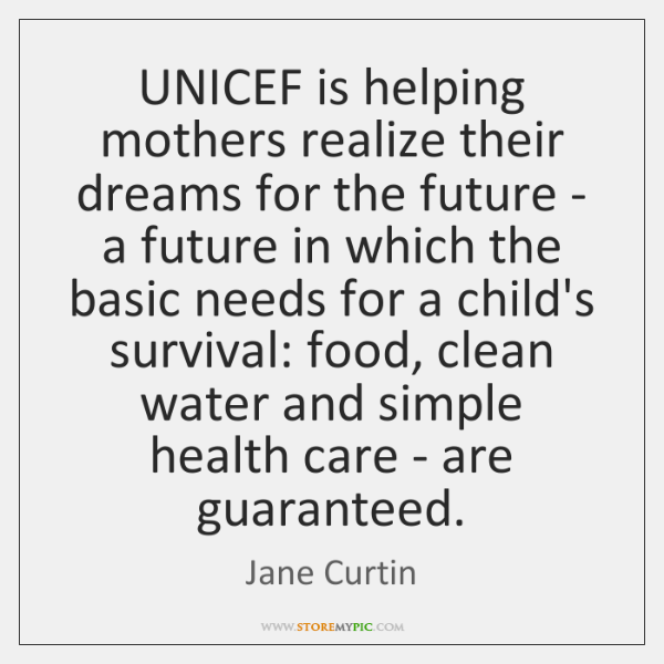UNICEF is helping mothers realize their dreams for the future - a ...