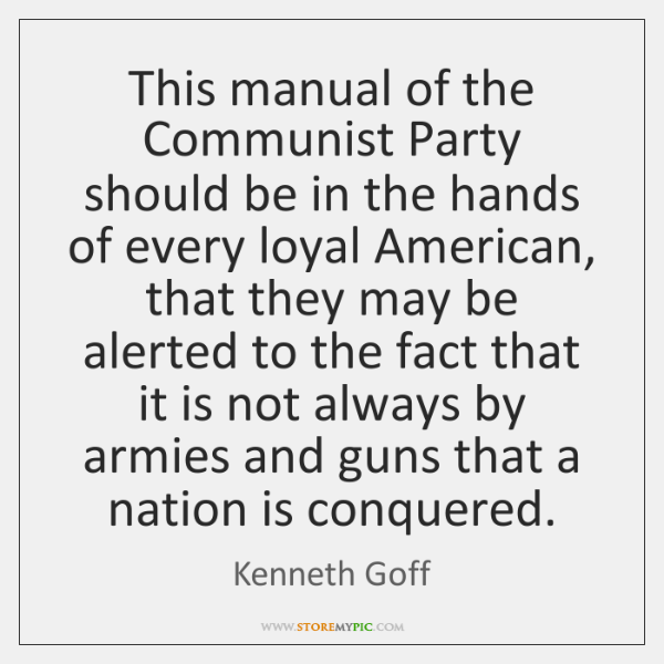 This manual of the Communist Party should be in the hands of ...