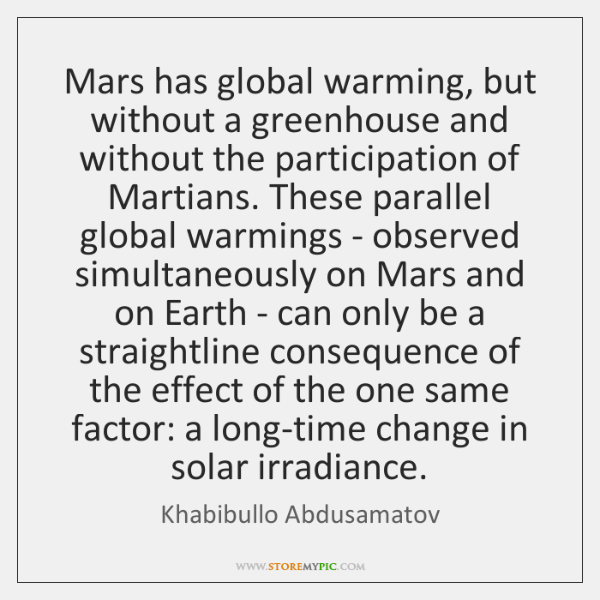 Mars has global warming, but without a greenhouse and without the participation ...
