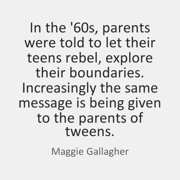 In the '60s, parents were told to let their teens rebel, ...