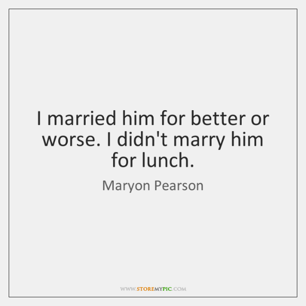 Maryon Pearson Quotes Storemypic