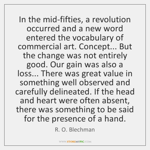 In the mid-fifties, a revolution occurred and a new word entered the ...
