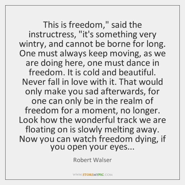 This is freedom,